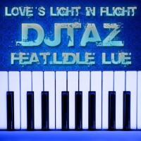 Dj Taz Feat Lidle Lue Love\'s Light In Flight