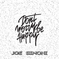 Joe Simoni Don\'t Worry Be Happy