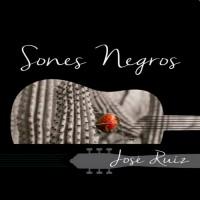 Jose Ruiz Sones Negros