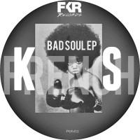 Ks French Bad Soul EP