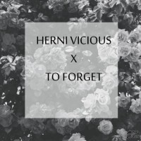 Herni Vicious To Forget