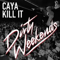 Caya Kill It