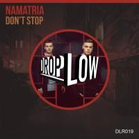 Namatria Don\'t Stop
