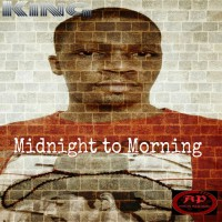 King Dal Segno Midnight To Morning