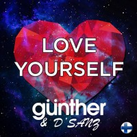 Günther & D\'Sanz Love Yourself
