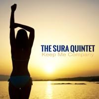 The Sura Quintet Keep Me Company