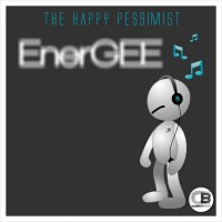 The Happy Pessimist EnerGEE