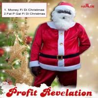 Profit Revelation Money Fi Di Christmas