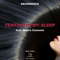 Daviddance feat. Mauro Cannone Texting In My Sleep