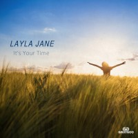 Layla Jane It\'s Your Time