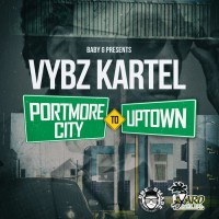 Vybz Kartel Portmore City To Uptown