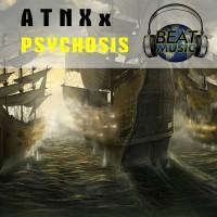 Atnxx Psychosis