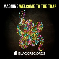 Magnine Welcome To The Trap