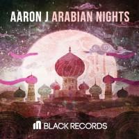 Aaron J Arabian Nights