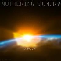Dj Hovh Mothering Sunday