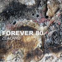 Forever 80 Zealand
