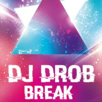 Dj Drob Break