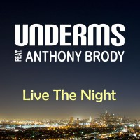 UnderMS feat. Anthony Brody Live the Night