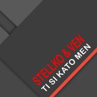 Stellko & Ven Ti Si Kato Men