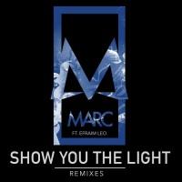 Marc Feat Efraim Leo Show You The Light