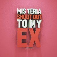 Mis Teria Shout Out To My Ex