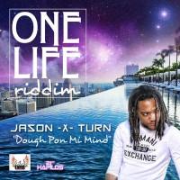 Jason-x-turn Dough Pon Mi Mind