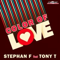 Stephan F feat Tony T Color Of Love