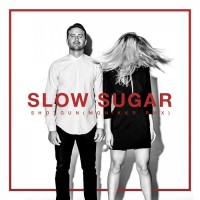 Slow Sugar Shotgun