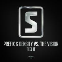 Prefix & Density Vs The Vision Feel It