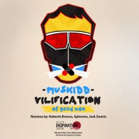 Muskidd Vilification Of Good Men EP