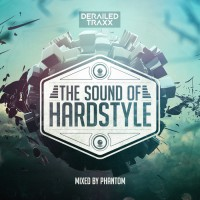 Various, phantom The Sound Of Hardstyle
