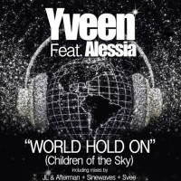 Yveen Feat Alessia World Hold On