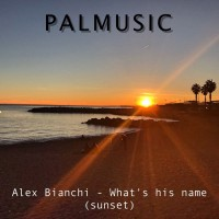 Alex Bianchi What\'s His Name