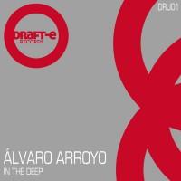 Alvaro Arroyo In The Deep