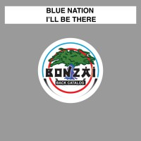 Blue Nation I\'ll Be There