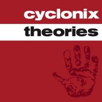 Cyclonix Theories