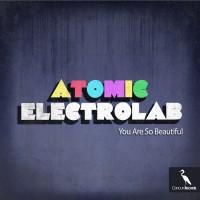 Atomic Electrolab Feat Syiamusika You Are So Beautiful