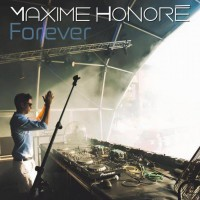 Maxime Honore Forever
