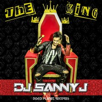 DJ Sanny J The King - EP