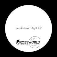 Rezakarami Play It EP