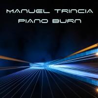 Manuel Trincia Piano Burn