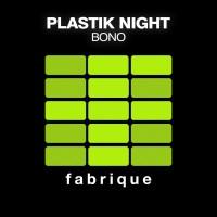 Plastik Night Bono