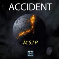 M.S.I.P. Accident