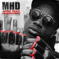 MHD AFRO TRAP Part.7 (La Puissance)