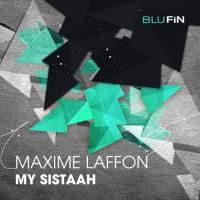 Maxime Laffon My Sistaah