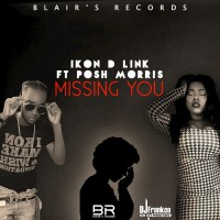Ikon D Link Feat Posh Morris Missing You