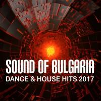 VA Sound Of Bulgaria: Dance & House Hits 2017
