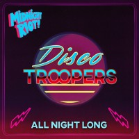 Disco Troopers All Night Long