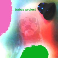 Trabas Project Expect Anything