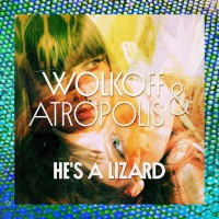 Atropolis He\'s A LIzard